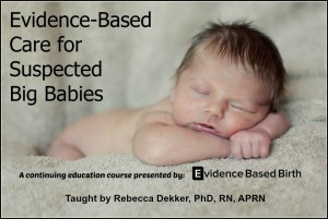 Click here to find out how you can learn more about suspected big babies!