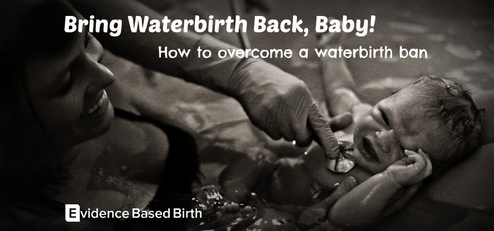 Bring Waterbirth Back