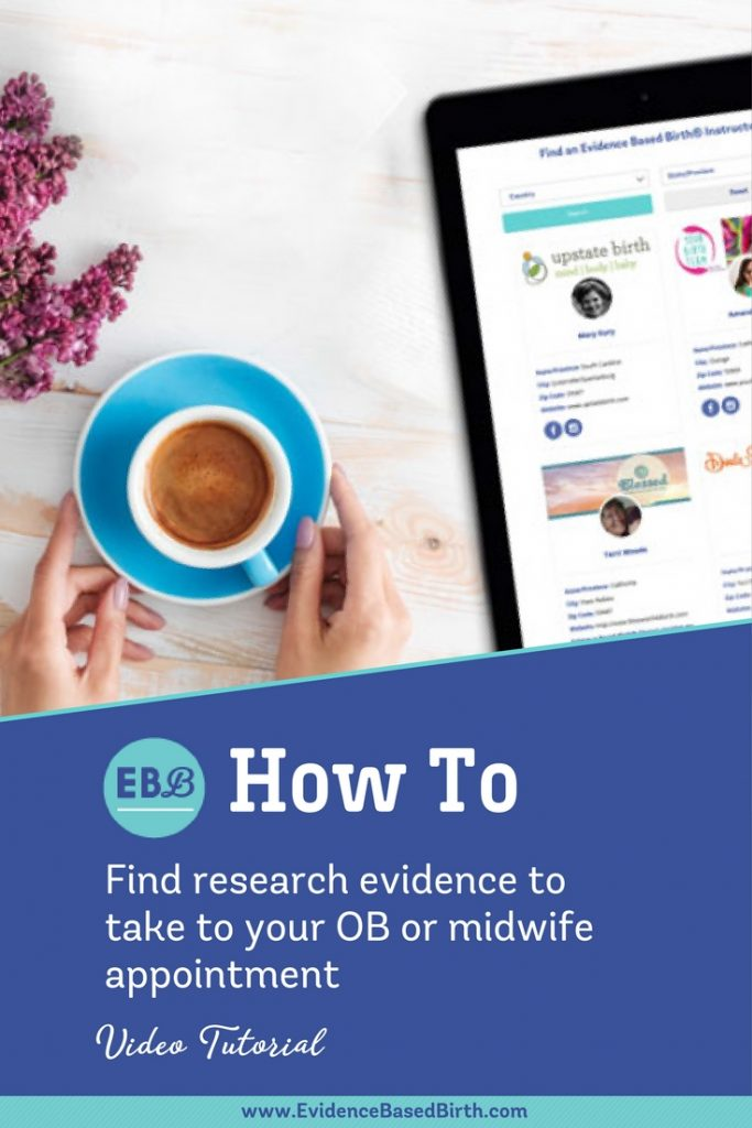 Evidence Based Birth® | Find Evidence Pinterest