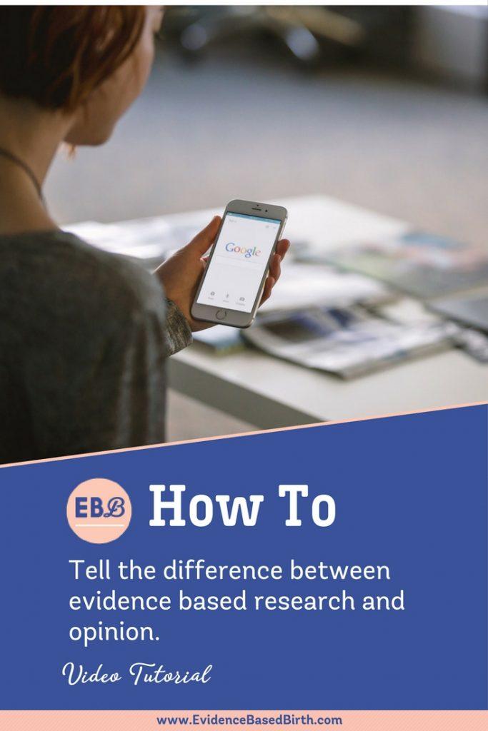 Evidence Based Birth® | Evidence vs Opinion Pinterest