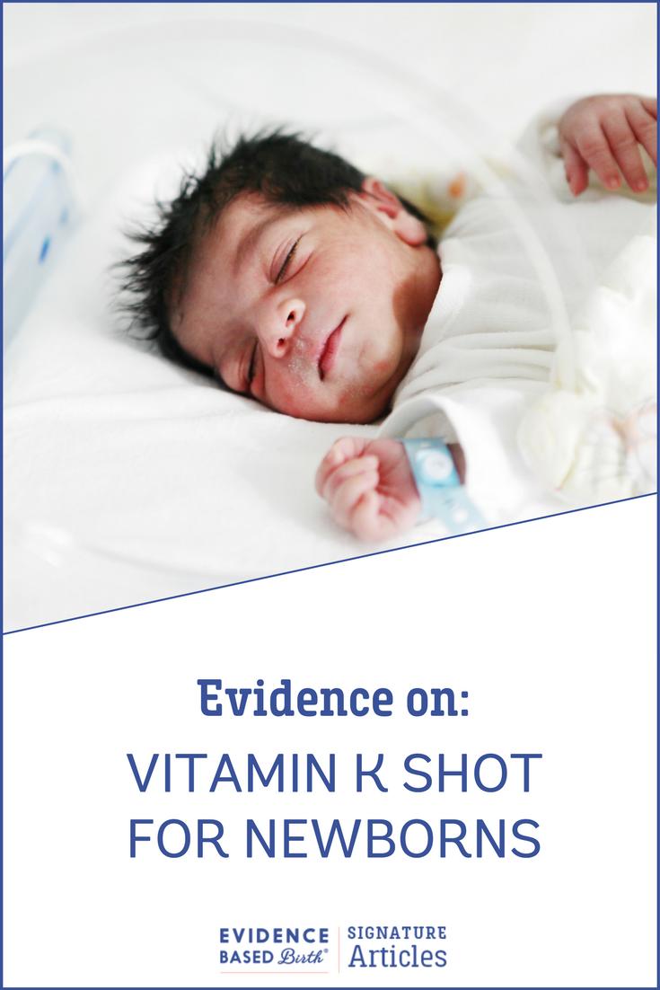 Evidence on: The Vitamin K Shot in Newborns - Evidence Based Birth®