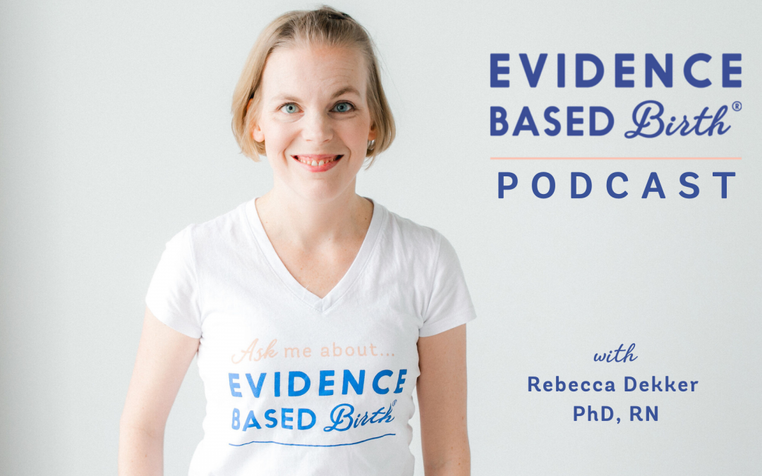 Evidence Based Birth®️ Podcast