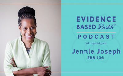 EBB 136 – Solutions for the Crisis in American Maternity Care with Jennie Joseph