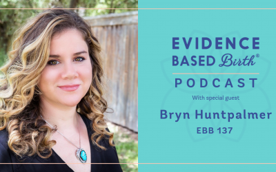 EBB 137 – The Power of Birth Stories with Bryn Huntpalmer