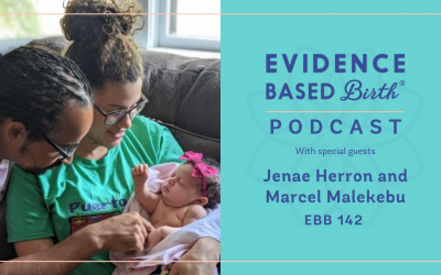 EBB 142 –  Home Birth Transfer During COVID-19 and the Uprisings in Minneapolis with Jenae Herron and Marcel Malekebu