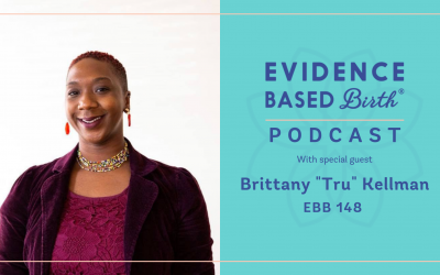 "EBB 148 – Community, Black Midwifery, and Advocacy with Brittany ""Tru"" Kellman of Jamaa Birth Village"