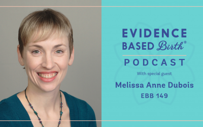 EBB 149 – Shifting from Hospital Labor and Delivery Nurse to Home Birth Advocate with Melissa Anne Dubois