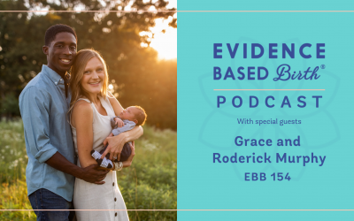 EBB 154 – Birthing at Home during COVID-19 with Grace and Roderick Murphy