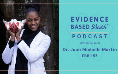 EBB 155 – Pelvic Floor Health in Pregnancy and Postpartum with Dr. Juan Michelle Martin
