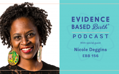 EBB 156- Nicole Deggins of Sista Midwife Productions on Navigating Systemic Racism in Birth Work