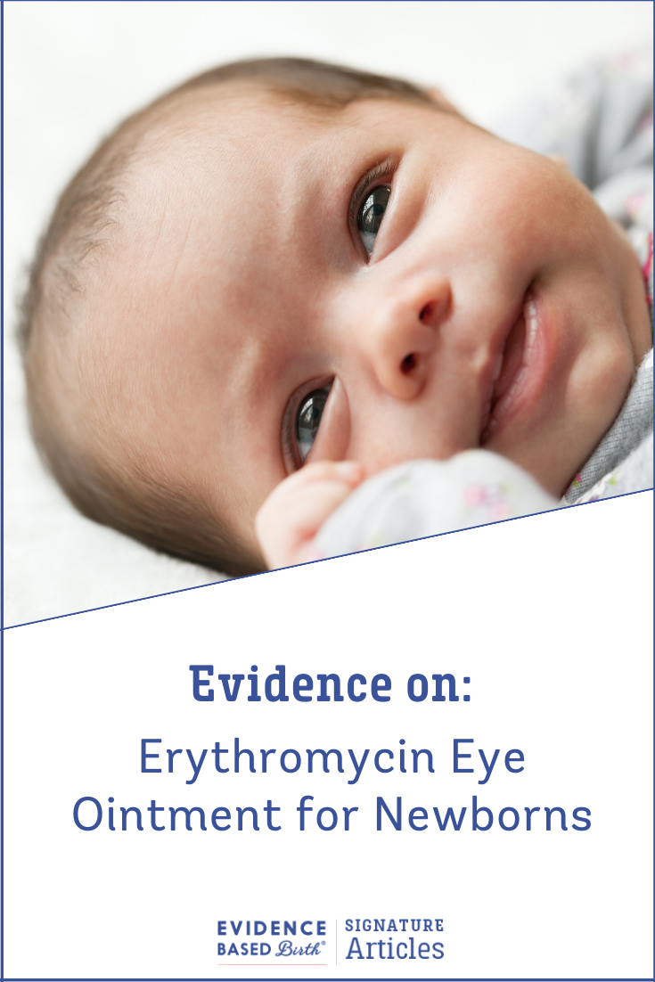 Evidence Based Birth® | The Evidence on: Erythromycin Eye Ointment for Newborns