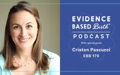 EBB 170 – Addressing Mistreatment in Childbirth Care with Birth Monopoly Founder, Cristen Pascucci