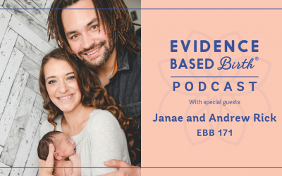 EBB 171 – The Experience of a Unique Vaginal Breech Birth with Janae and Andrew Rick