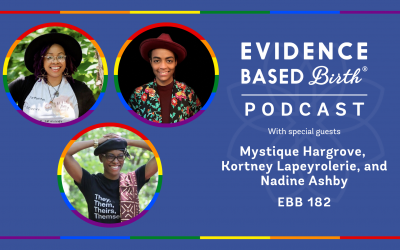 EBB 182 – Black-led Queer and Trans Birth Work with Mystique Hargrove, Kortney Lapeyrolerie, and Nadine Ashby