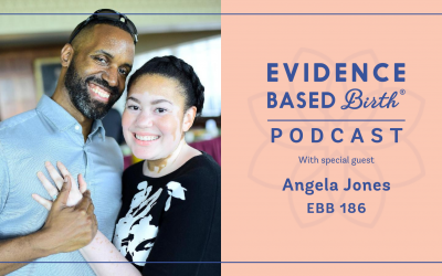 EBB 186 – A Positive Pregnancy and Birth Outcome with Multiple High-Risk Labels with EBB Childbirth Class Parent, Angela Jones