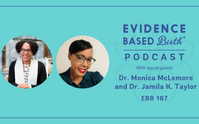 EBB 187 – Advocacy for Postpartum Medicaid Extension Coverage with Dr. Monica McLemore and Dr. Jamila K. Taylor