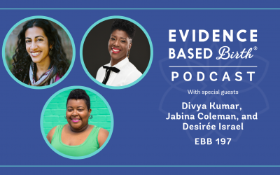 EBB 197 – Addressing Perinatal Mental Health for Communities of Color with the Co-Founders of the Perinatal Mental Health Alliance for People of Color, Divya Kumar, Jabina Coleman, and Desirée Israel