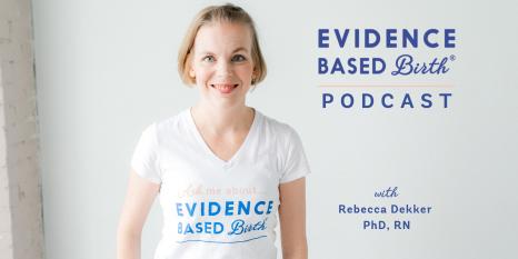 Evidence Based Birth®️ Podcast